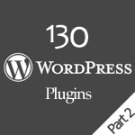 [UNPUBLISHED] 130 WordPress Plugins You Could Ever Need: The Best Of: Part 2