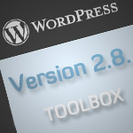 New And Comprehensive WordPress 2.8 Tutorial and Hack Toolbox