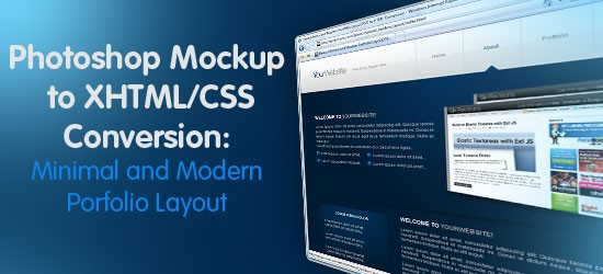 Minimal and Modern Layout: PSD to XHTML/CSS Conversion
