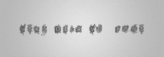 Vtks-deja-vu-creative-decorative-free-font