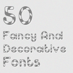 50 Hand Picked Fancy and Decorative Fonts