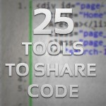 25 Handy Tools To Paste And Share Your Code Snippets