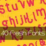 40 Fresh Fonts