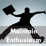 How To: Maintain Enthusiasm For Work