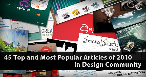 45 Top and Most Popular Articles of 2010 in Design Community
