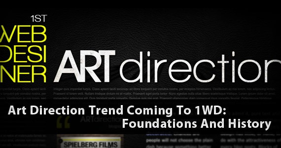 Art Direction Trend Coming To 1WD: Foundations And History