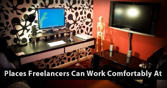 6 Places Where Freelancers Can Work Comfortably