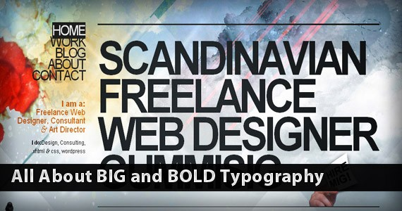 All About BIG and BOLD Typography: Tips and Inspiration