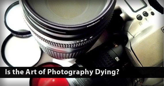 Is the Art of Photography Dying Due to Digitalization?