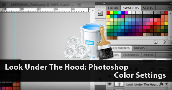 Look Under The Hood: Photoshop Color Settings