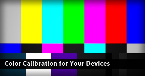 Color Calibration for Your Devices
