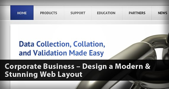 Corporate Business – Design a Modern & Stunning Web Layout