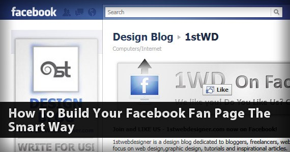 How To Build Your Facebook Fan Page The Smart Way