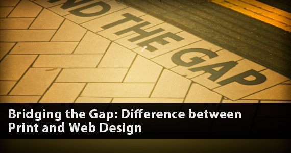 Bridging the Gap: Difference between Print and Web Design