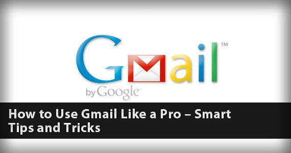 How to Use Gmail Like a Pro – Smart Tips and Tricks