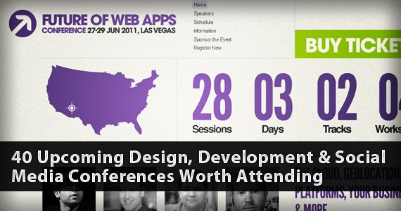 40 Upcoming Design, Development & Social Media Conferences Worth Attending