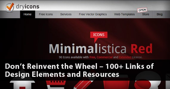 Don't Reinvent the Wheel – 100+ Links of Design Elements and Resources