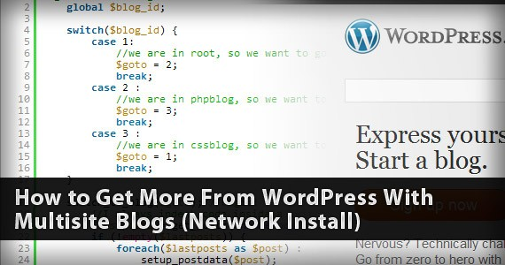 How to Get More From WordPress With Multisite Blogs (Network Install)