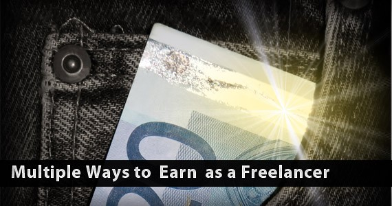 Multiple Ways to Earn as a Freelancer