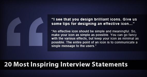 20 Most Inspiring Interview Statements