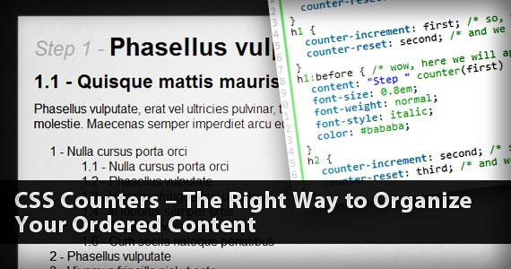 CSS Counters – The Right Way to Organize Your Ordered Content