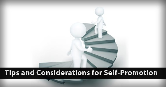 Tips and Considerations for Self-Promotion