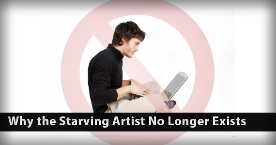 Why the Starving Artist No Longer Exists