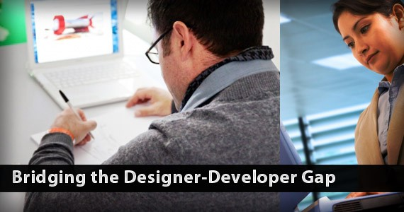 Bridging the Designer-Developer Gap