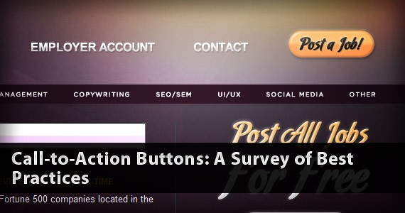 Call to Action Buttons: A Survey of Best Practices