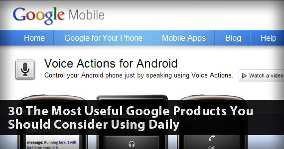 30 Of The Most Useful Google Products You Should Consider Using Daily