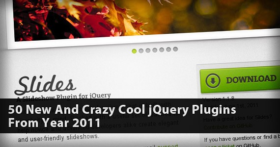 50 New And Crazy Cool jQuery Plugins From Year 2011