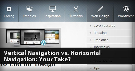 Vertical Navigation vs. Horizontal Navigation: Your Take?
