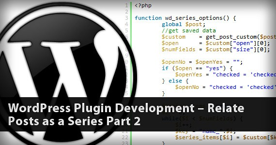 WordPress Plugin Development – Relate Posts as a Series Part 2