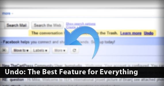 Undo: The Best Feature for Everything