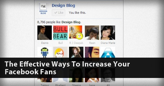 The Effective Ways To Increase Your Facebook Fans