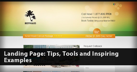 Landing Page: Tips, Tools and Inspiring Examples