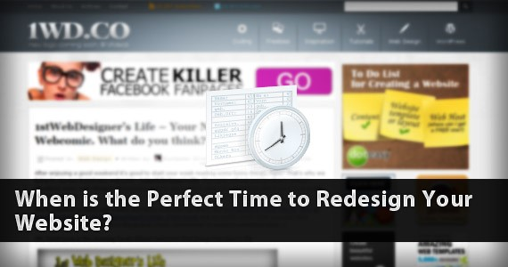 When is the Perfect Time to Redesign Your Website?