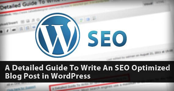 A Detailed Guide To Write An SEO Optimized Blog Post in WordPress
