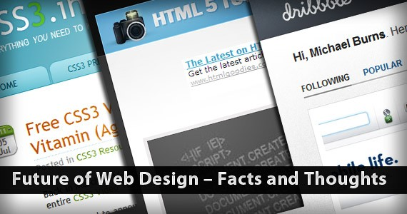 Future of Web Design – Facts and Thoughts