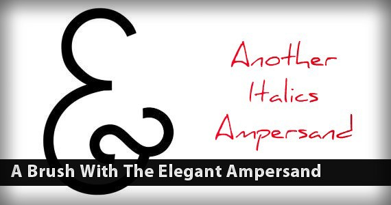 A Brush With The Elegant Ampersand