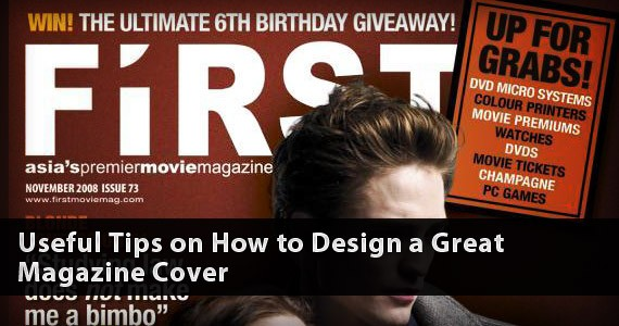 Useful Tips on How to Design a Great Magazine Cover