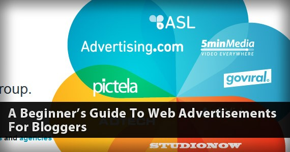 A Beginner's Guide To Web Advertisements For Bloggers