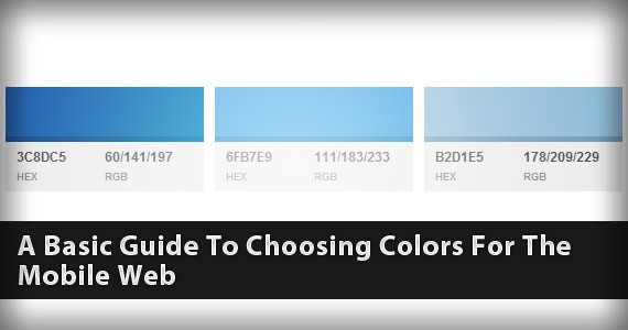A Basic Guide To Choosing Colors For The Mobile Web