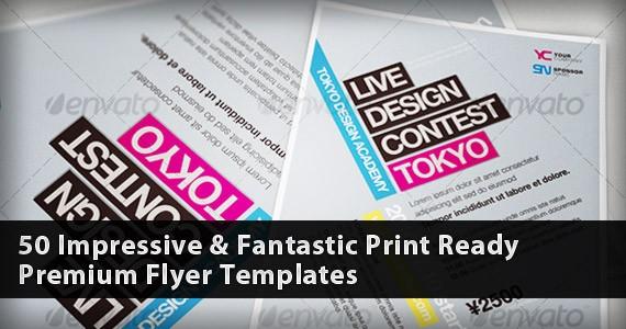 50 Impressive & Fantastic Print Ready Premium Flyer Templates