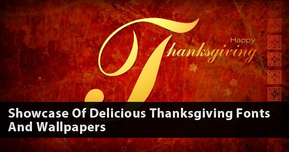 Showcase Of Delicious Thanksgiving Fonts And Wallpapers