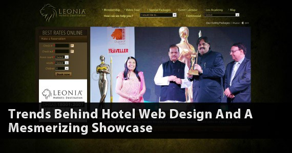 Trends Behind Hotel Web Design And A Mesmerizing Showcase