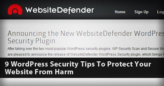 9 WordPress Security Tips To Protect Your Website From Harm