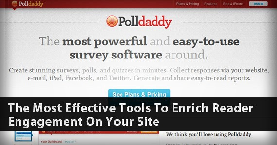 The Most Effective Tools To Enrich Reader Engagement On Your Site