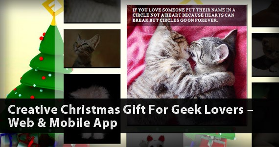 Creative Christmas Gift For Geek Lovers – Web & Mobile App