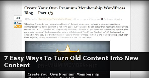 7 Easy Ways To Turn Old Content Into New Content